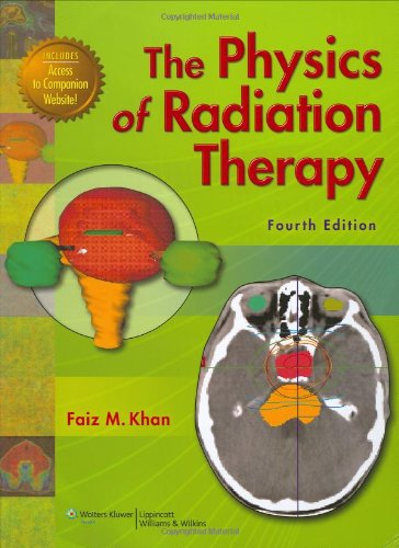 9780781788564: The Physics of Radiation Therapy
