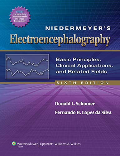 9780781789424: Niedermeyer's Electroencephalography: Basic Principles, Clinical Applications, and Related Fields