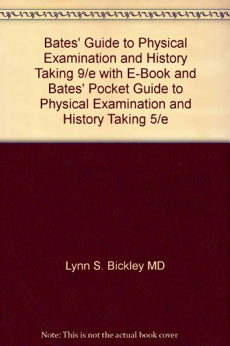 Bates' Guide to Physical Examination and History: Bickley, Lynn S.;