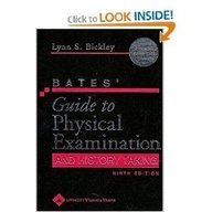 Bates' Guide to Physical Examination and History: Lynn S. Bickley;