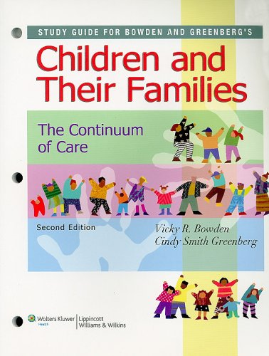 9780781789660: Study Guide for Children and Their Families: The Continuum of Care