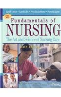Fundamentals of Nursing: The Art and Science: Carol R. Taylor;