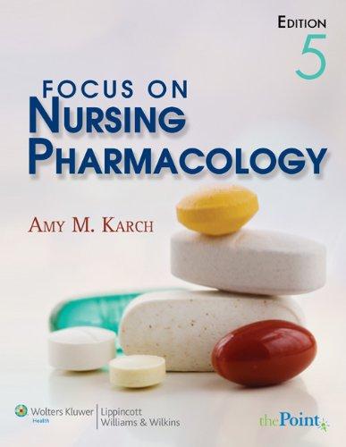 9780781789820: Focus on Nursing Pharmacology (Point (Lippincott Williams & Wilkins))