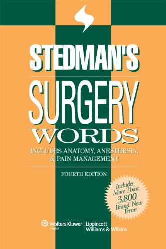 9780781790086: Stedman's Surgery Words: Includes Anatomy, Anesthesia & Pain Management (Stedman's Word Book Series)