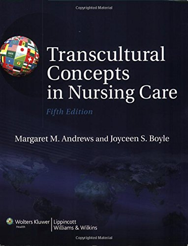Transcultural Concepts in Nursing Care: Andrews PhD RN,