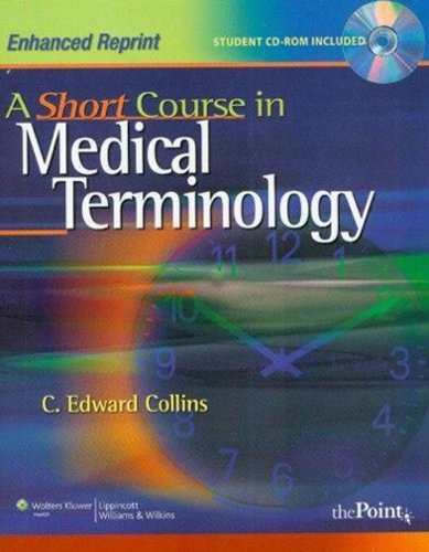 9780781790444: A Short Course in Medical Terminology