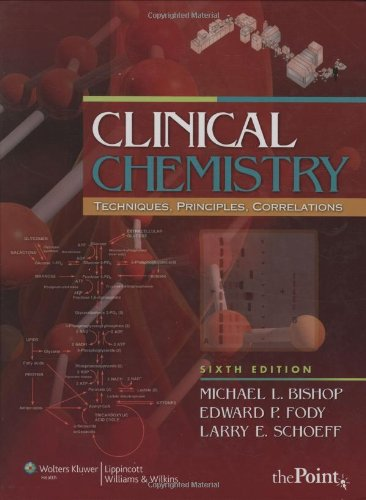 9780781790451: Clinical Chemistry: Techniques, Principles, Correlations (Bishop, Clinical Chemistry)