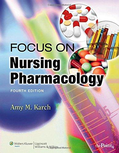 9780781790475: Focus on Nursing Pharmacology