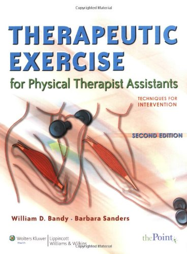9780781790802: Therapeutic Exercise for Physical Therapy Assistants: Techniques for Intervention (Point (Lippincott Williams & Wilkins))