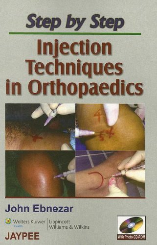 9780781791267: Step by Step: Injection Techniques in Orthopaedics: Co-Published by Jaypee Brothers and Lippincott Williams & Wilkins