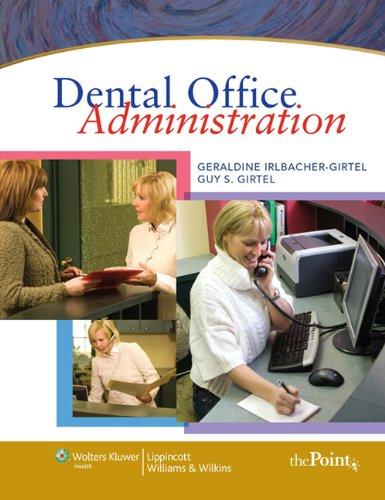 Dental Office Administration: Irlbacher-Girtel, Geraldine S.