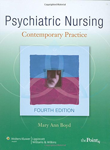 9780781791694: Psychiatric Nursing: Contemporary Practice (Point (Lippincott Williams & Wilkins))