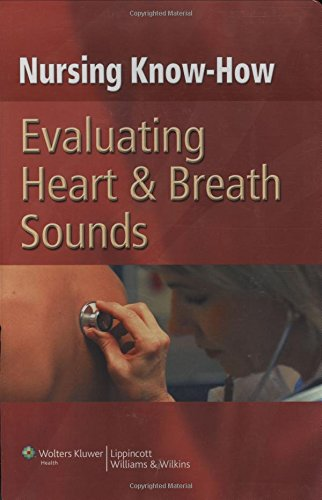 9780781792035: Nursing Know-How: Evaluating Heart & Breath Sounds