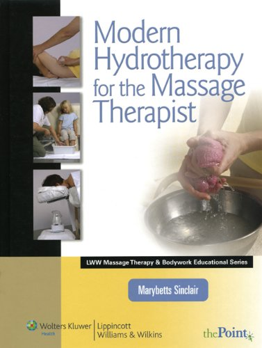 9780781792097: Modern Hydrotherapy for the Massage Therapist (Lww Massage Therapy & Bodywork Educational)