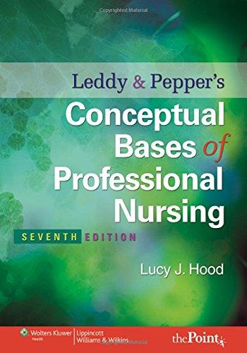 9780781792486: Leddy & Pepper's Conceptual Bases of Professional  Nursing (Conceptual Basis of Professional Nursing (Leddy))