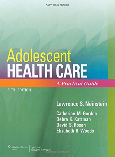 9780781792561: Adolescent Health Care: A Practical Guide