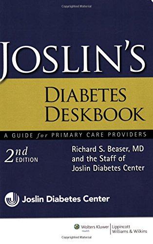 9780781792622: Joslin's Diabetes Deskbook: Co-Published by Lippincott Williams & Wilkins and Joslin's Diabetes Center
