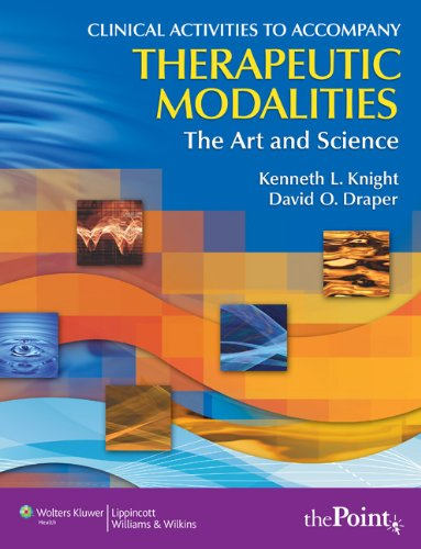 9780781793193: Clinical Activities to Accompany Therapeutic Modalities: The Art and Science