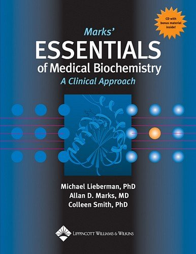 The Marks' Essentials of Medical Biochemistry: Michael A Lieberman,