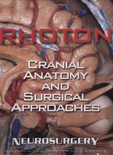 9780781793414: Rhoton's Cranial Anatomy and Surgical Approaches
