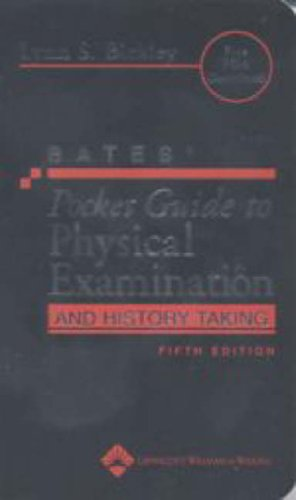 Bates' Pocket Guide to Physical Examination and: Bickley, Lynn S.