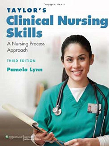 9780781793841: Taylor's Clinical Nursing Skills: A Nursing Process Approach
