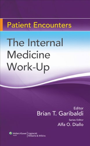 9780781793964: The Internal Medicine Work-Up (Patient Encounters)