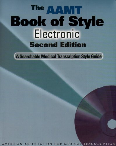 9780781794206: The AAMT Book of Style Electronic: A Searchable Medical Transcription Style Guide (2nd Edition)