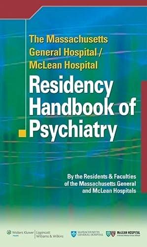9780781795043: The Massachusetts General Hospital/McLean Hospital Residency Handbook of Psychiatry