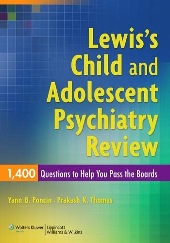 9780781795074: Lewis's Child and Adolescent Psychiatry Review: 1400 Questions to Help You Pass the Boards