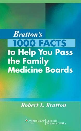 9780781795364: Bratton's 1000 Facts to Help You Pass the Family Medicine Boards