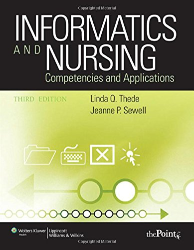 Informatics and Nursing: Competencies and Applications: Thede PhD RN,