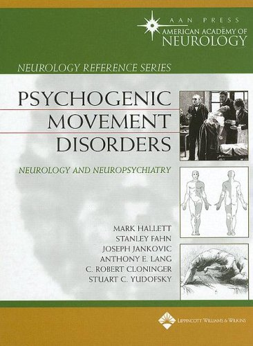 Psychogenic Movement Disorders: Neurology and Neuropsychiatry (Neurology Reference): Mark Hallett ...