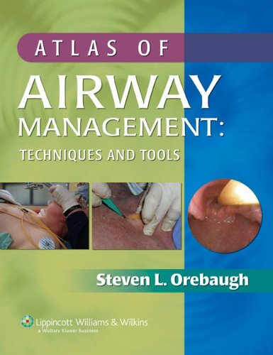9780781797245: Atlas of Airway Management: Techniques and Tools: Tools and Techniques