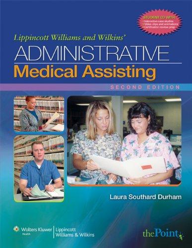 9780781797894: Lippincott Williams & Wilkins' Administrative Medical Assisting (Point (Lippincott Williams & Wilkins))
