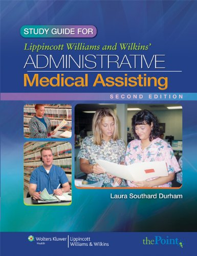 9780781797917: Study Guide to Accompany Lippincott Williams & Wilkins' Administrative Medical Assisting, Second Edition
