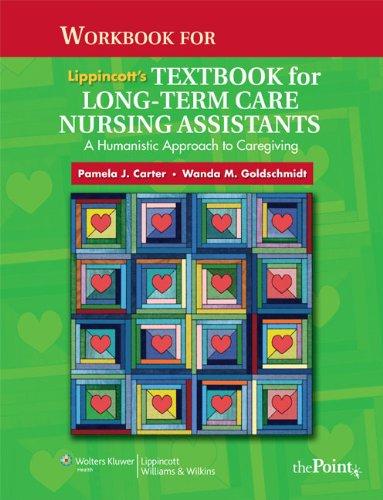 Workbook for Lippincott's Textbook for Long-Term Care: Carter RN BSN