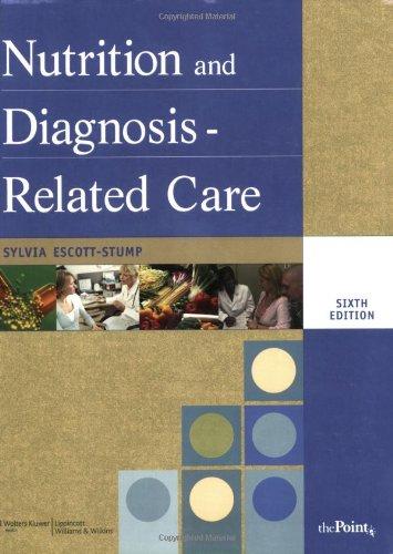 Nutrition and Diagnosis-Related Care: Sylvia Escott-Stump