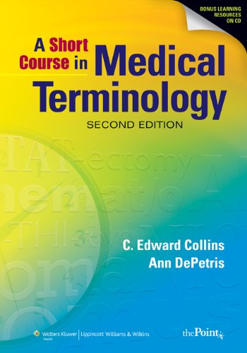 9780781798839: A Short Course in Medical Terminology, Second Edition