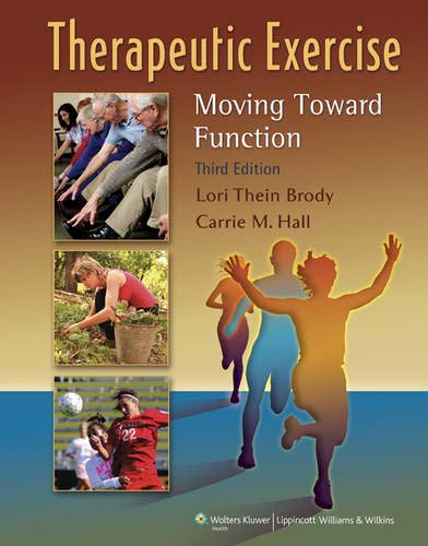 9780781799577: Therapeutic Exercise: Moving Toward Function