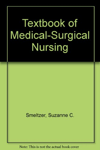 Textbook of Medical-Surgical Nursing (9780781799843) by Suzanne C. Smeltzer