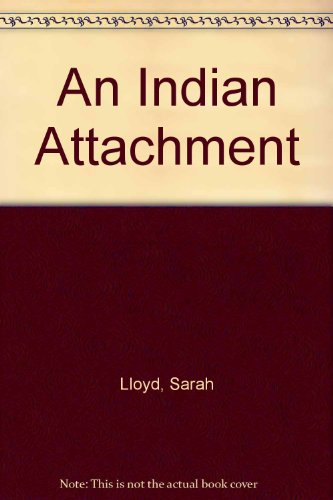 9780781800181: An Indian Attachment