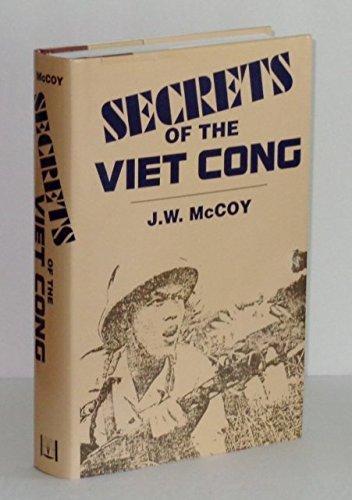 Secrets of the Viet Cong: McCoy, James W.