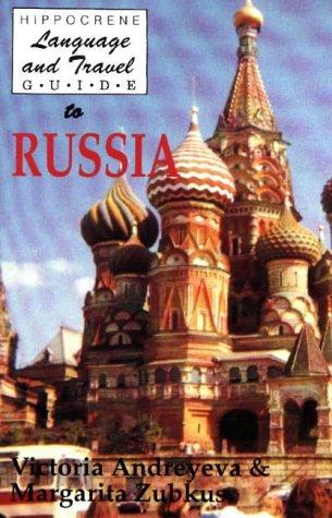 Language and Travel Guide to Russia: Victoria Andreyeva; Margarita