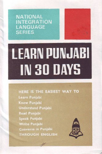 Learn Punjabi in 30 Days (National Integration: N. S. R.