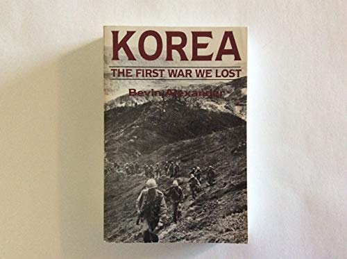 Korea: The First War We Lost: Bevin, Alexander