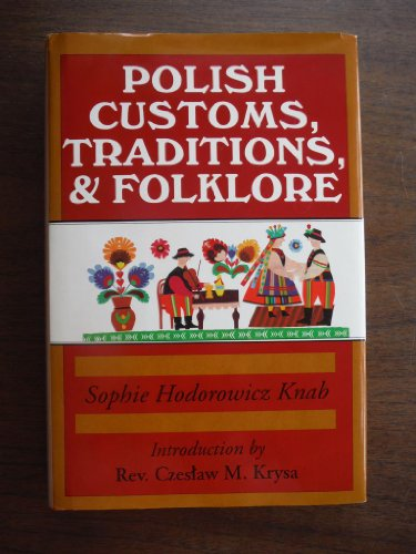 9780781800686: Polish Customs, Traditions and Folklore