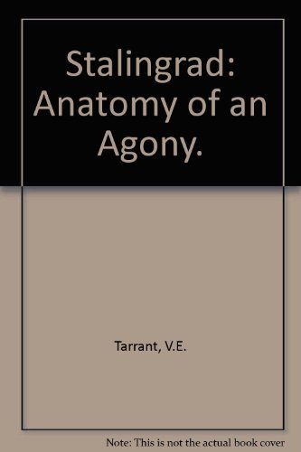 9780781801546: Stalingrad: Anatomy of an Agony.