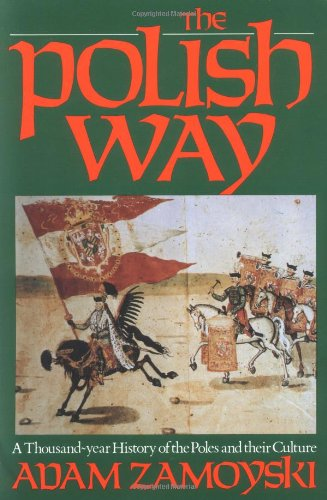 9780781802000: The Polish Way: A Thousand-Year History of the Poles and Their Culture