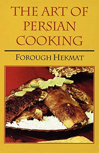 9780781802413: The Art of Persian Cooking (Hippocrene Cookbook Library (Paperback))